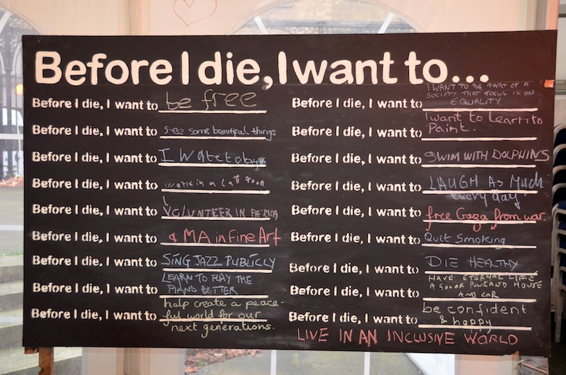 "We were delighted to host the ""Before I die, I want to"" international touring installation."