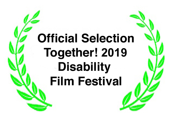Official Selection Together! 2019 Disability Film Festival