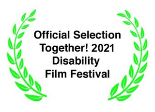 Official selection Together! 2021 Disability Film Festival